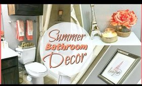 DECORATE WITH ME! Small Bathroom Decor| Summer 2018