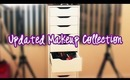 Makeup Collection and Organization: Updated