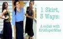 1 Skirt, 3 Ways!