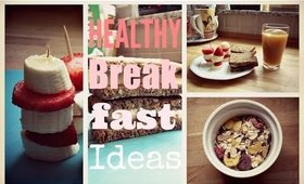 Healthy Breakfast Ideas | Summer 2014 | Healthy Diet