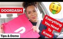 DoorDash| EVERYTHING you need to know + Tips & DEMO | VERY Detailed
