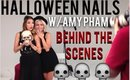 Halloween Nails w/ Amy Pham (Behind the Scenes)