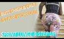Butt Thigh & Calf STAIR Work Outs