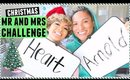 Christmas Mr and Mrs Challenge! Heart and Arnold!