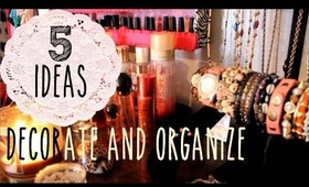 5 Ways to Decorate and Organize For Free