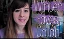 WINTER FAVORITES | COLLAB