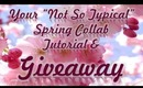Not So Typical Spring Collab Tutorial & Giveaway