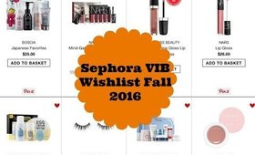 Sephora VIB Rouge Wishlist 2016