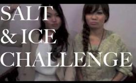 CHALLENGE TIME! Salt and Ice?!