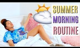 MY SUMMER MORNING ROUTINE! 2017