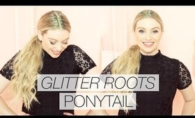 Glitter Roots Ponytail with Hair Extensions l Milk + Blush