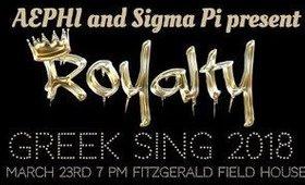 Pitt Aephi & Sigma Pi Greek Sing 2018 Royalty