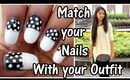 Match your nails with your outfit