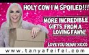 Holy Cow I'm Spoiled!!! | Unboxing More Incredible Gifts From A Loving Fawn! | Tanya Feifel