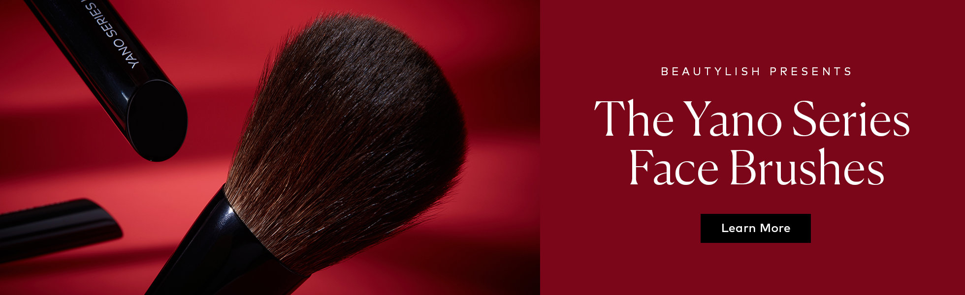 Beautylish Presents The Yano Series Face Brushes –?learn more.