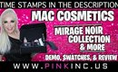 MAC Cosmetics Mirage Noir Collection & More | Demo, Swatches, & Review | Tanya Feifel-Rhodes