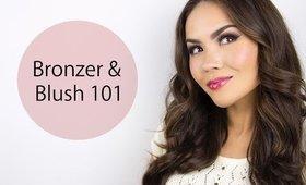 Bronzer and Blush 101