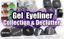 GEL EYELINER COLLECTION & DECLUTTER