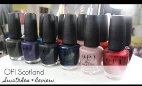OPI Scotland #Fall2019 | Live Swatches & Review