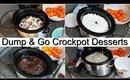 DUMP & GO CROCKPOT DESSERTS | QUICK & EASY RECIPES