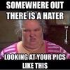 Haters 😒 haha