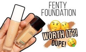 FENTY BEAUTY FOUNDATION- WORTH IT? DUPE ALERT!!