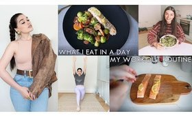 What I Eat in A Day and My Workout Routine