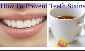 How To Prevent Teeth Stains - Easy Beauty Hack - Ms Toi