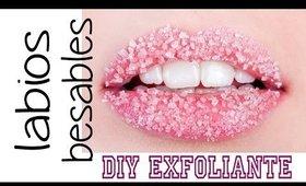 Labios Besables! como exfoliar tus labios | Alba Badell