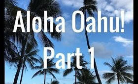 Oahu, Hawaii Vacation Part 1: June 6, 2016