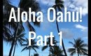 Oahu, Hawaii Vacation Part 1: June 6, 2016