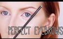 How to Get Perfect Eyebrows - Makeup Tutorial