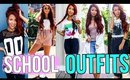 20 SCHOOL OUTFITS | Back To School & College Lookbook 2017