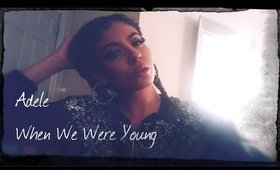 ADELE - When We Were Young Cover (Clarissa)