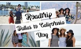 Road Trip with Besties | Dallas to California | VLOG 5