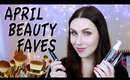 April Beauty Favourites | LetzMakeup