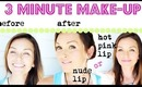 Fast 3 Minute Make-Up