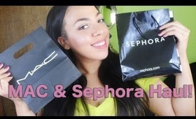 MAC & Sephora Haul!