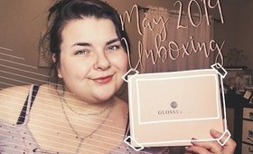 Glossybox May 2019 | Let's Get Glossy and Bossy