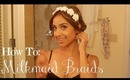 How To : Easy Milkmaid Braids (Filmed in Hawaii)