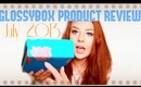 Glossy Box Product Review (In-Depth): July