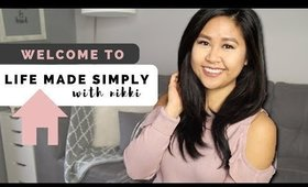 Welcome to Life Made Simply with Nikki!