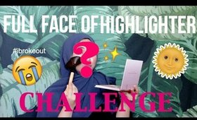 FULL FACE HIGHLIGHTER CHALLENGE | HAZIMAH SYAHINDAH