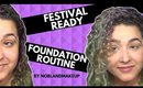 Everyday Festival Ready Foundation Routine (Makeup Rulez)  (NoBlandMakeup)