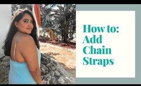 Watch Me DIY Add Chain Straps to Lengthen a Dress