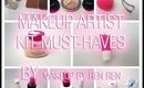 Makeup Artist Series:  Makeup Artist Kit Must-Haves