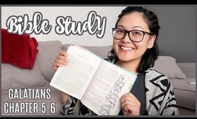 Bible Study With Me // Galatians Chapter 5-6
