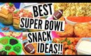 DIY SUPER BOWL PARTY SNACKS   Quick, Easy & Affordable Snack Ideas!!