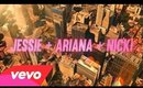 Jessie J, Ariana Grande, Nicki Minaj - Bang Bang Look ft. Dery Bruno & None Fashion And Beauty