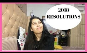 INTROSPECTION/RESOLUTIONS 2018 |Sapna Ganglani